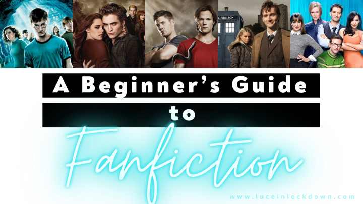 A Beginner's Guide to Fanfiction
