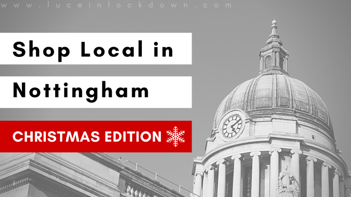 Shop Local with Nottingham Independents – Christmas Edition