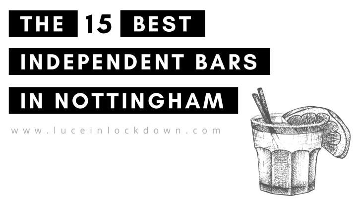 The 15 Best Independent Bars inNottingham