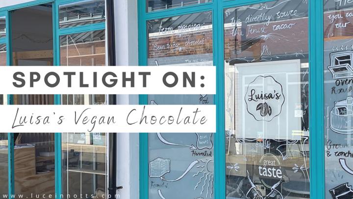Spotlight on: Luisa's VeganChocolates